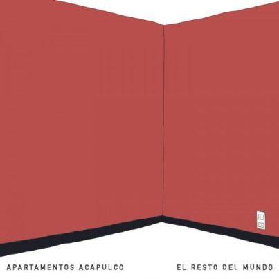 Apartamentos Acapulco presentarán El Resto del Mundo el 15 de febrero