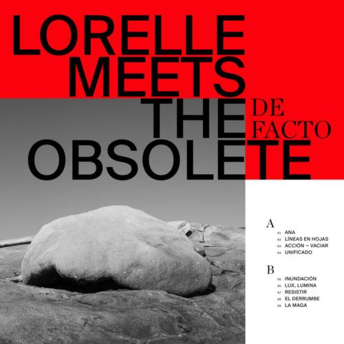 Lorelle Meets the Obsolete De Facto