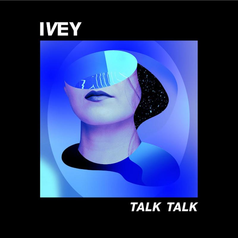 """El pop late en """"Talk Talk"""", el nuevo hit de Ivey"""