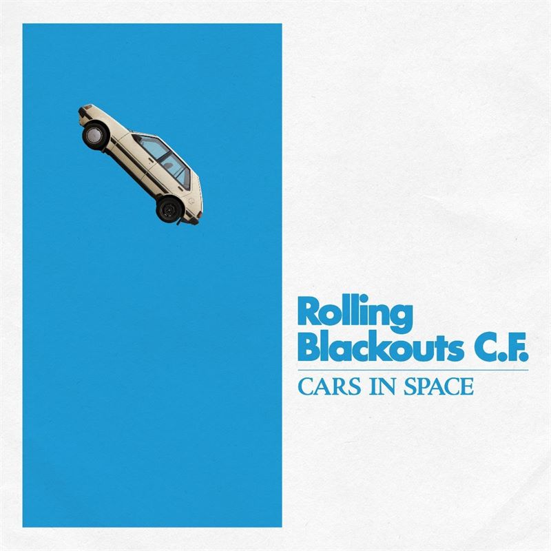 rolling blackouts coastal fever cars in space