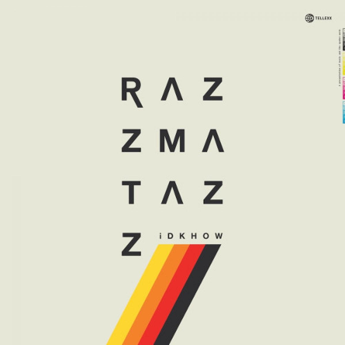 I Don't Know How But They Found Me Razzmatazz