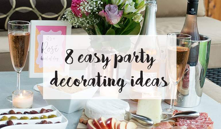 8 easy decorating ideas for your next party from Elva M Design Studio