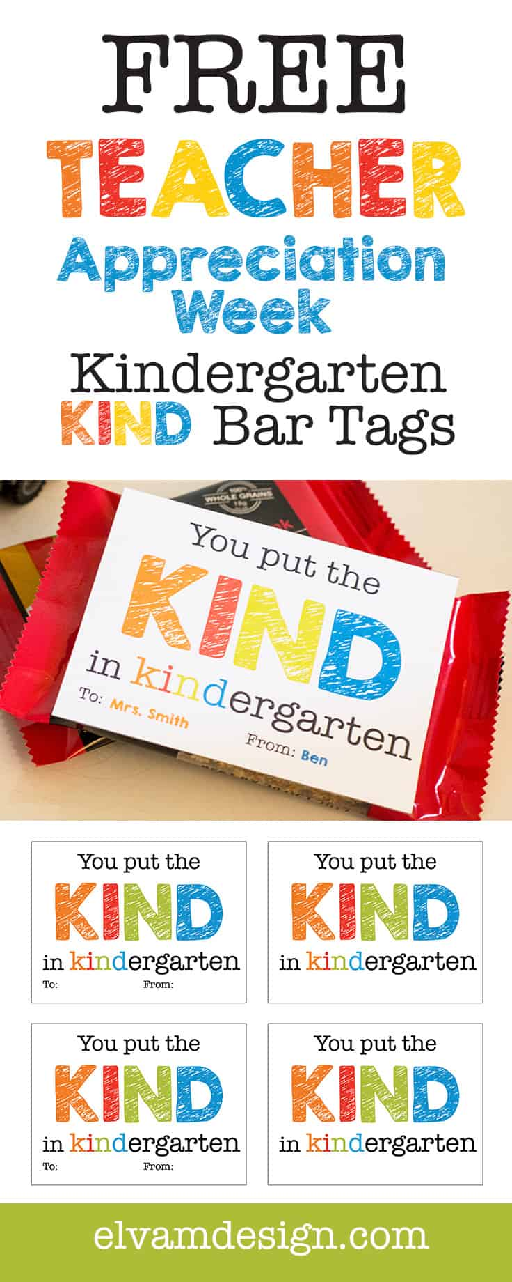 Free Kindergarten Teacher Appreciation Week Printable from Elvamdesign.com. Simply download, print, and attach your tag to a KIND granola bar for a simple and sweet teacher appreciation week gift.