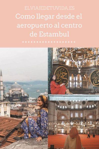 Como llegar desde el aeropuerto al centro de Estambul