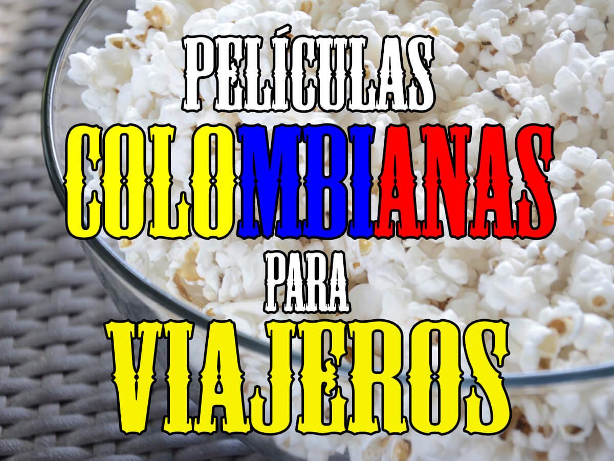 Películas de viaje colombianas