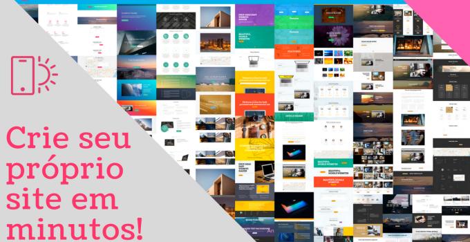 Construa seu próprio site em minutos!