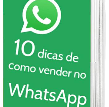 10 DICAS DE COMO VENDER NO WHATSAPP