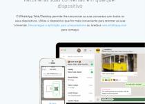 WhatsApp Web/Desktop permite-lhe sincronizar as suas conversas com todos os seus dispositivos