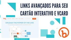 Links avançados para seu cartão interativo e Vcard