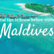 Essential Tips to Know When planning to visit the Maldives