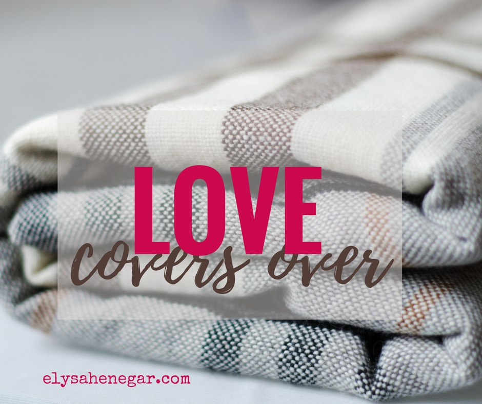 love covers over