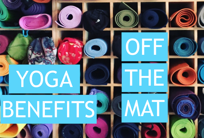 Yoga benefits can come to those who don't feel like putting on their yoga pants. It's called off the mat yoga and it works!