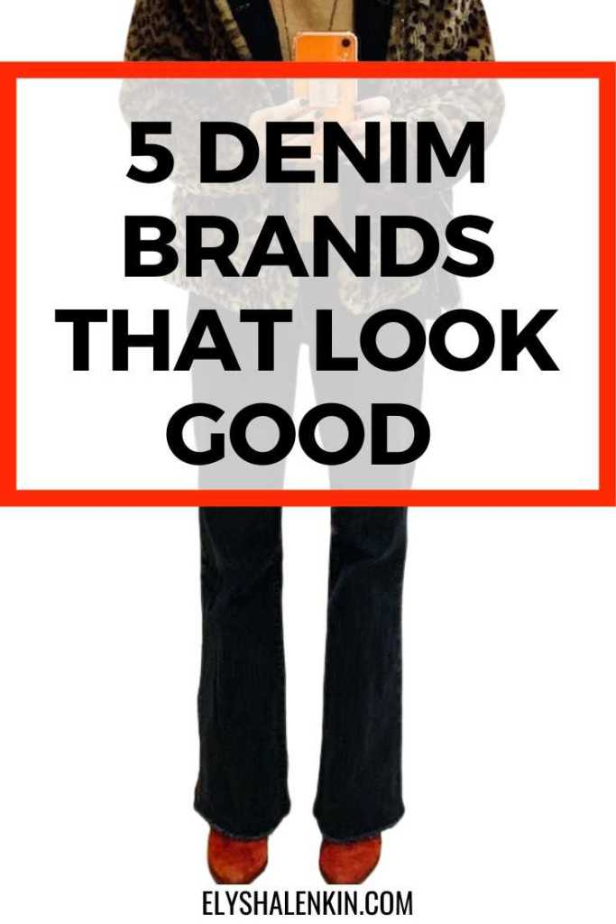 5 Denim brands that look good text overlay image of woman wearing jeans