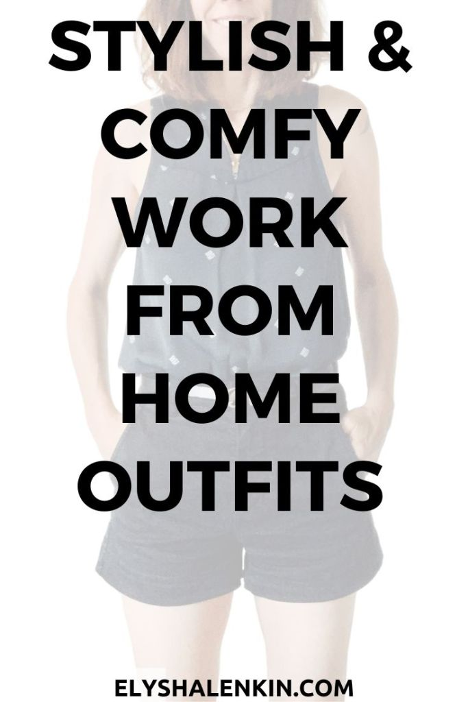 Stylish & Comfy work from home outfits text overlay image of woman wearing shorts.