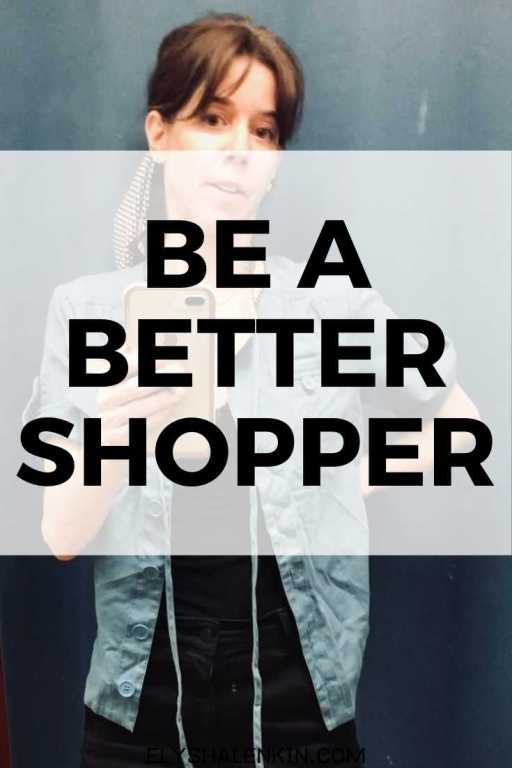 Be a better shopper text overlay image of woman taking a selfie.