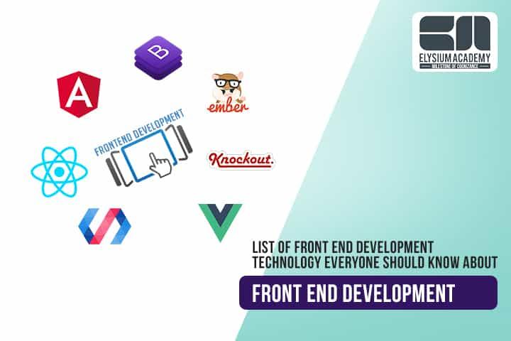 Front End Technologies List