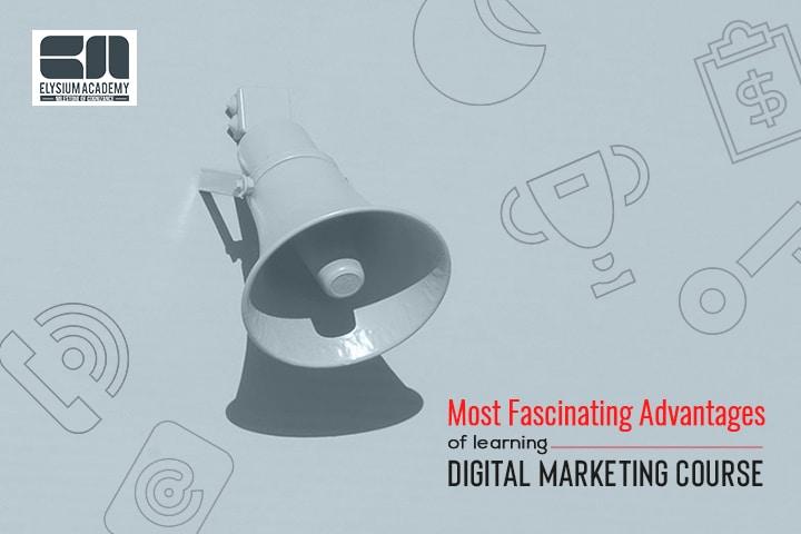 Benefits of Learning Digital Marketing