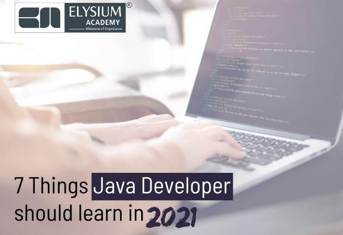 Java Developer Skills - 2021