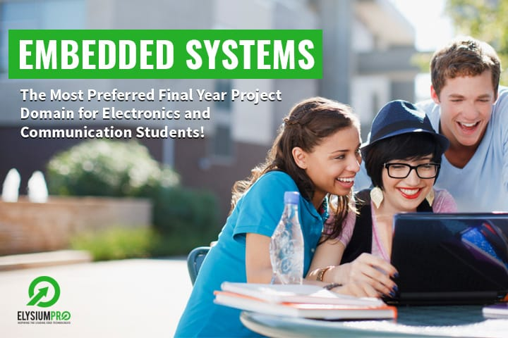 Embedded Systems - The Best Domain For ECE Students