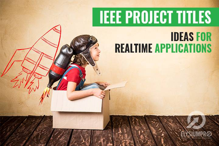 IEEE Projects Titles For Final Year Students