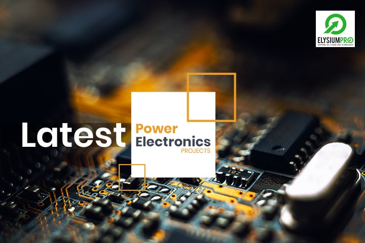 Latest Power Electronics Projects