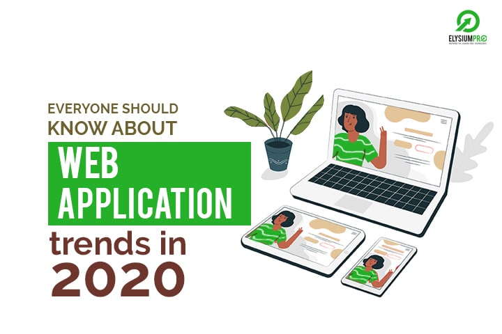 Web Application Trends in 2020