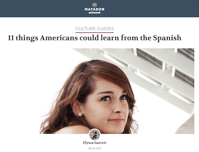 girl with brown hair, text above image reads 11 things Americans could learn from the Spanish