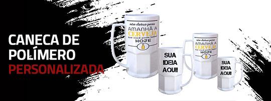 Caneca de Chopp Polímero Personalizada.