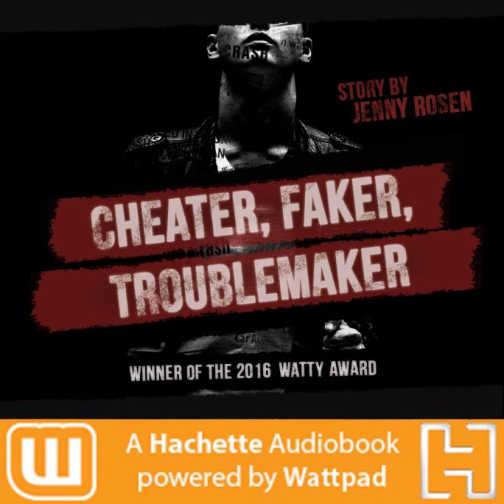 Cheater Faker Troublemaker  Love Her Leave Her Wattys Winner 2016  BIG ANNOUNCEMENT