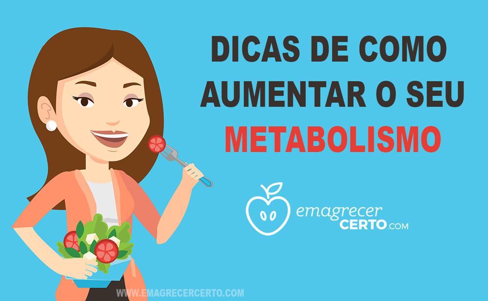 5 Dicas de como aumentar o seu metabolismo - Emagrecer Certo