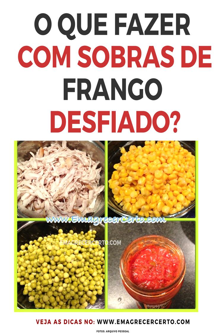 O QUE FAZER COM SOBRAS DE FRANGO DESFIADO