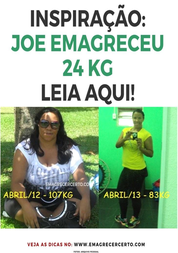 Joe emagreceu 24 kg com reeducação alimentar