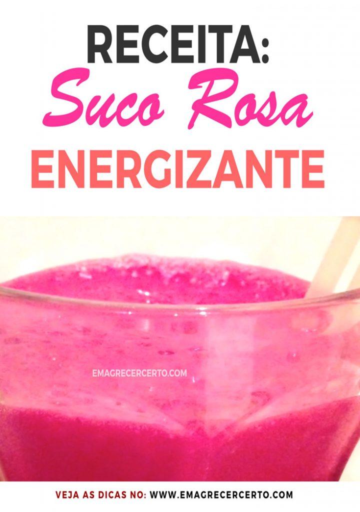 Receita Suco Rosa Energético | Blog EmagrecerCerto.com