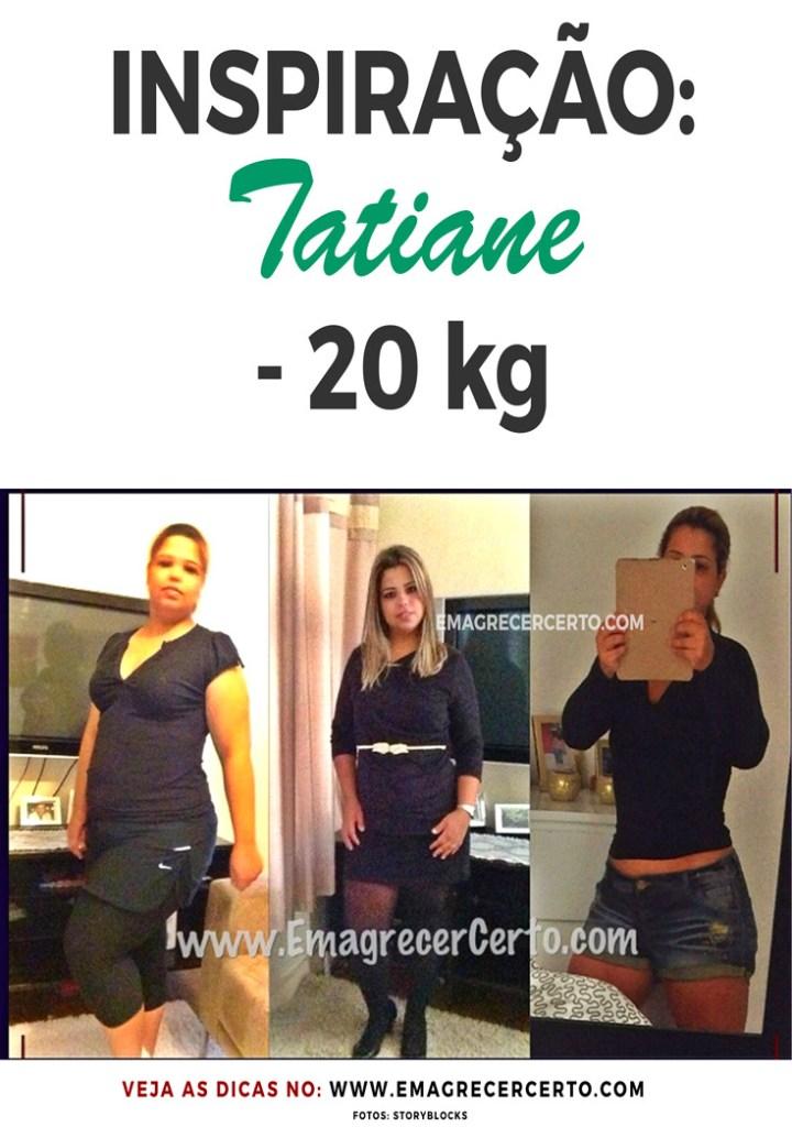 Inspiração Tatiane eliminou 20 kg | Blog EmagrecerCerto.com