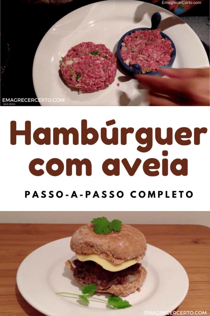 Hambúrguer Caseiro com Aveia do Blog EmagrecerCerto.com