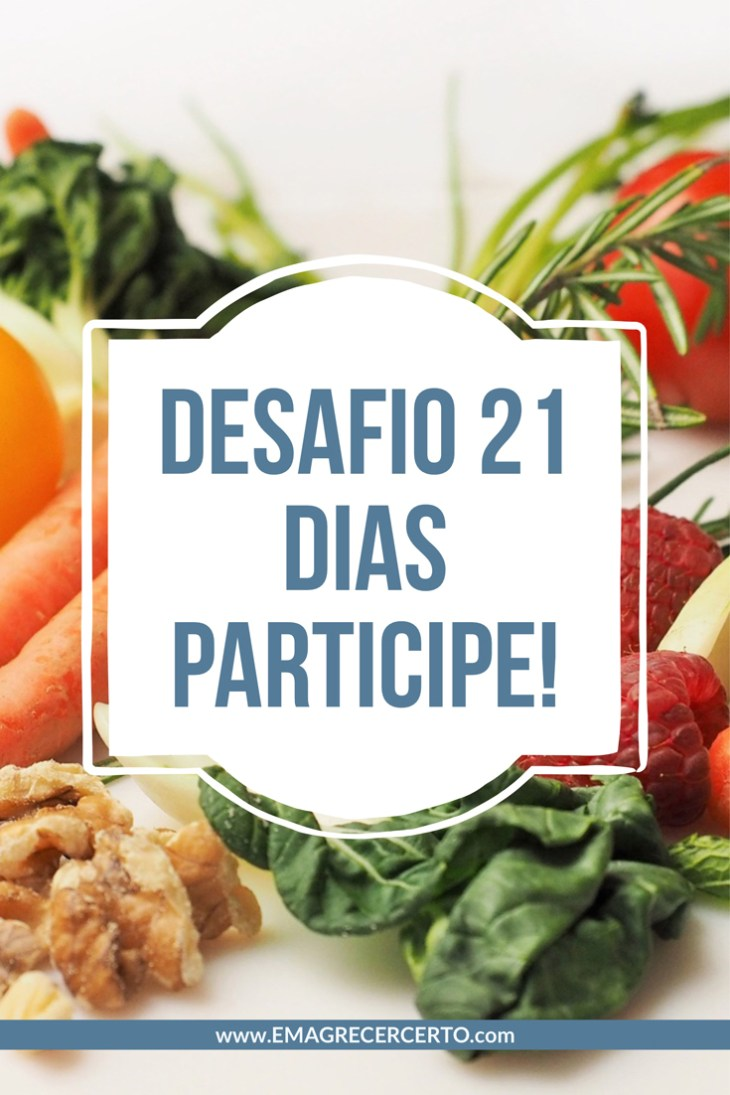 Desafio 21 dias do blog Emagrecer Certo - Participe!