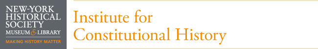 New-York Historical Society Institute for Constitutional History