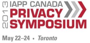 2013 IAPP Canada Privacy Symposium