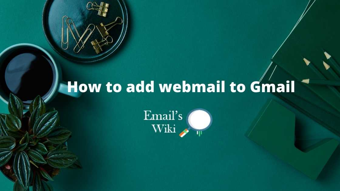 add webmail to gmail