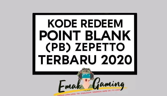 KODE REDEEM POINT BLANK PB ZEPETTO