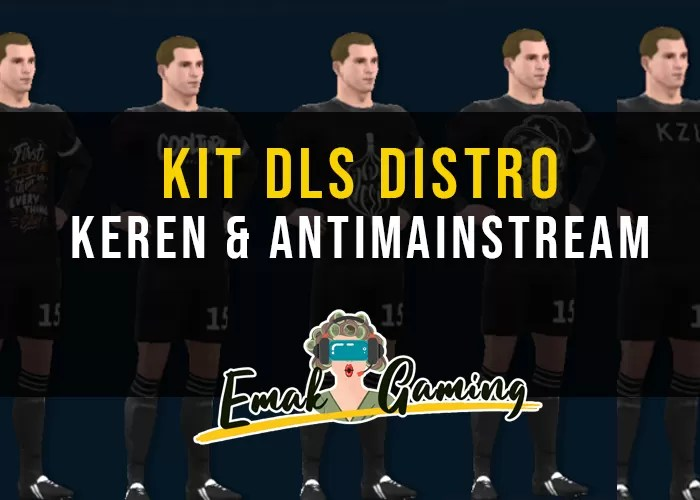kit dls distro keren emakgaming