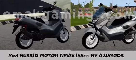 Mod BUSSID MOTOR NMAX 155cc BY AZUMODS