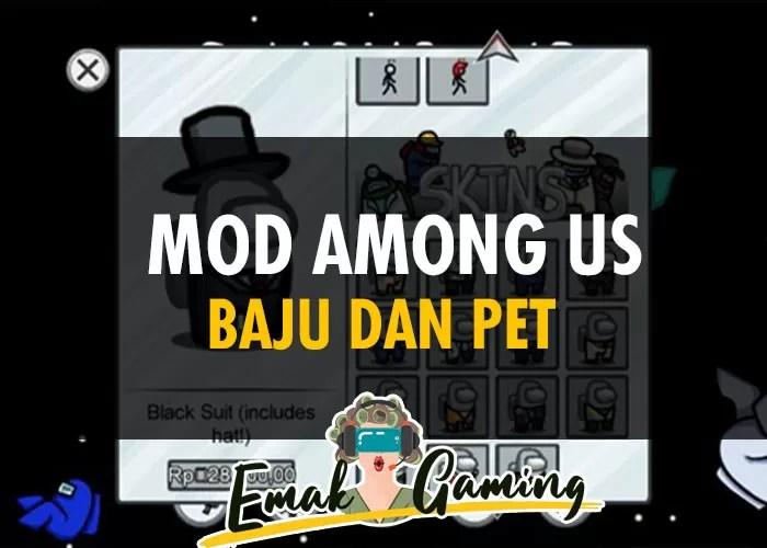 Mod Among Us Baju dan Pet