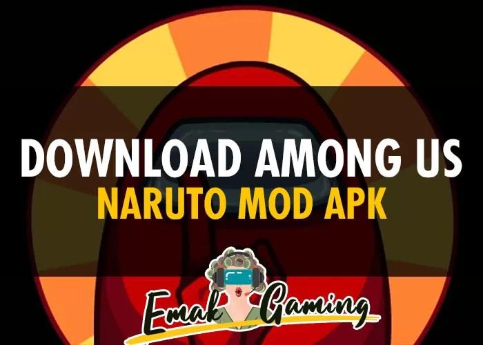 Among US Naruto MOD APK