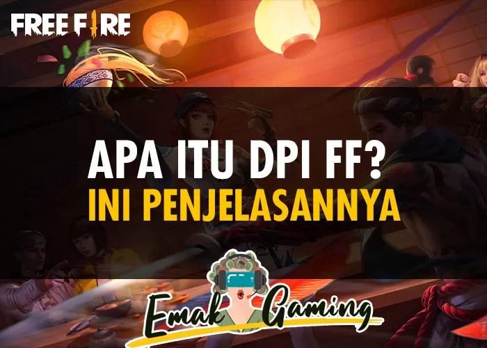 Apa Itu DPI FF