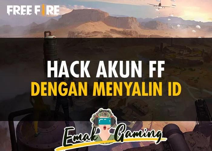 Hack Akun Free Fire