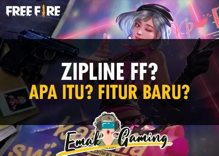 Zipline FF Adalah