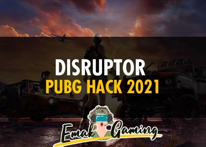 Disruptor PUBG Hack