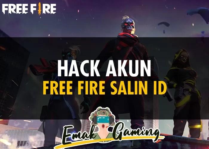 Hack Akun Free Fire Salin ID