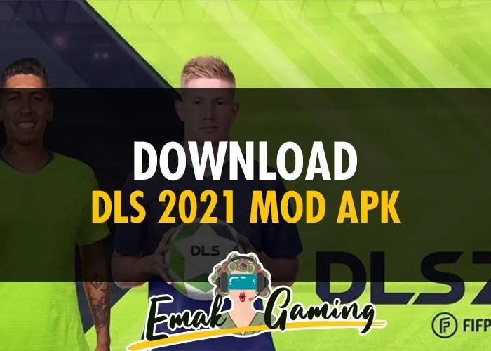 DLS 2021 MOD APK
